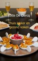 Thuis Lekker en Gezond Koken