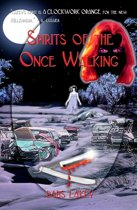 Spirit of the Once Walking
