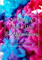 30 Days of Thank You and Affirmations