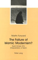 The Failure of Islamic Modernism?