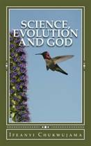 Science, Evolution and God