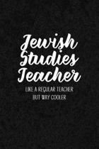 Jewish Studies Teacher Like a Regular Teacher But Way Cooler