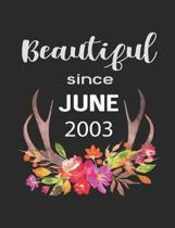 Beautiful Since June 2003