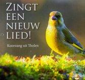 Koorzang uit tholen, Zingt een nieuw lied!