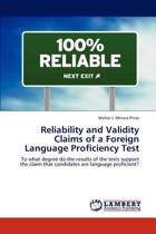 Reliability and Validity Claims of a Foreign Language Proficiency Test