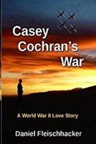 Casey Cochran's War
