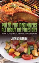 Paleo for Beginners: All about the Paleo Diet