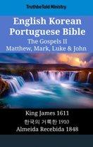 English Korean Portuguese Bible - The Gospels II - Matthew, Mark, Luke & John