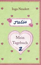Julia - Mein Tagebuch 2