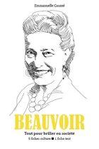 Simone de Beauvoir - Tout pour briller en société