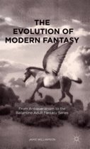 The Evolution of Modern Fantasy