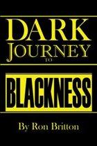 Dark Journey to Blackness