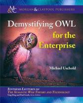 Demystifying OWL for the Enterprise