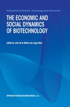 The Economic and Social Dynamics of Biotechnology