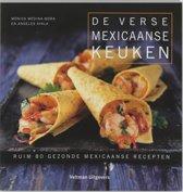 De Verse Mexicaanse Keuken