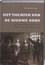 Het Theater Van De Nieuwe Orde