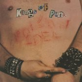Poison Idea - Kings Of Punk (Bloated Ed.)