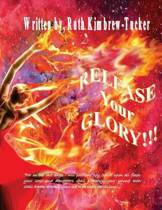 Release Your Glory