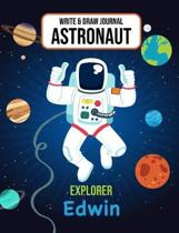 Write & Draw Journal Astronaut Explorer Edwin