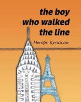 The Boy Who Walked The Line