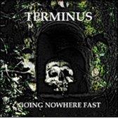 Going Nowhere.. -Reissue-