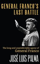 General Franco's Last Battle