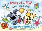 Boek cover Woezel & Pip - Hallo vakantie! van Guusje Nederhorst