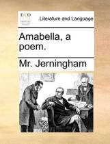 Amabella, a Poem