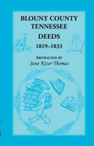 Blount County, Tennessee, Deeds 1819-1833