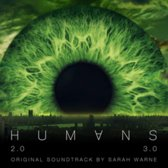Humans, Seasons 2 & 3 [Original TV Soundtrack]