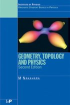 Geometry, Topology and Physics
