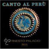 Ernesto Palacio: Canto Al Perù