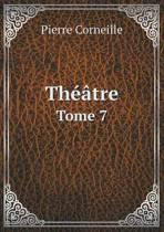 Theatre Tome 7