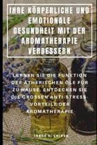 Ihre K rperliche Und Emotionale Gesundheit Mit Der Aromatherapie Verbessern