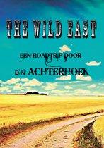 Boek - The Wild East – Een Roadtrip door d'n Achterhoek