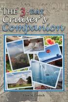 The 3-Day Cruiser's Companion