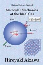Molecular Mechanics of the Ideal Gas