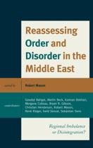 Reassessing Order and Disorder in the Middle East