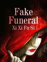 Fake Funeral
