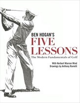 Ben Hogan's Five Lessons