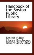 Handbook of the Boston Public Library