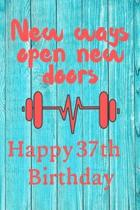 New Ways Open New Doors Happy 37th Birthday: This weekly meal planner & tracker makes for a great Birthday and New Years resolution gift for anyone tr