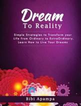 The Dreamto Reality Book