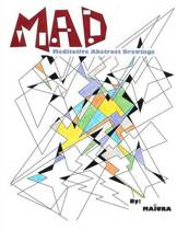 Mad Meditative Abstract Drawings