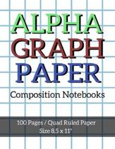 Alpha Graph Paper Composition Notebooks: Maths Or Science Composition Notebook For Students With Quad Ruled 5 Squares per inch Graph Paper Suitable Fo