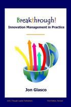 Breakthrough! Innovation Management in Practice