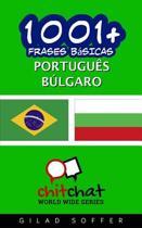1001+ Frases Basicas Portugues - Bulgaro