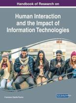 Handbook of Research on Human Interaction and the Impact of Information Technologies