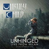 Unruly Live And Unhinged