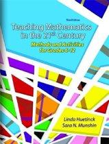 Teaching Mathematics in the 21st Century
